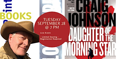 """Craig Johnson, """"Daughter of the Morning Star"""" talk and signing tickets"""