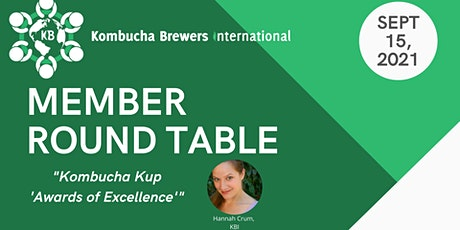 """Member Round Table:  Kombucha Kup """"Awards of Excellence"""" tickets"""