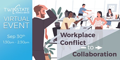 TSTS Virtual Event: Workplace Conflict to Collaboration