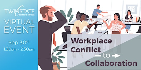 TSTS Virtual Event: Workplace Conflict to Collaboration tickets