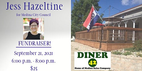 Jess Hazeltine for Medina City Council Fundraiser tickets