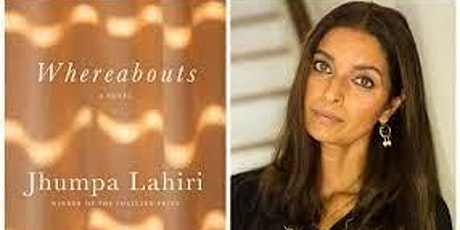 Pop-Up Book Group with Jhumpa Lahiri: WHERABOUTS (in person/online) tickets