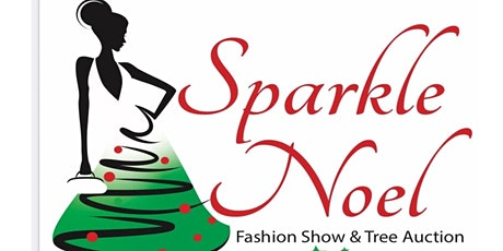 SparkleNOEL Fashion Show and Tree Auction tickets