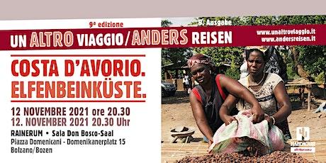 Un altro viaggio - Costa d'Avorio biglietti