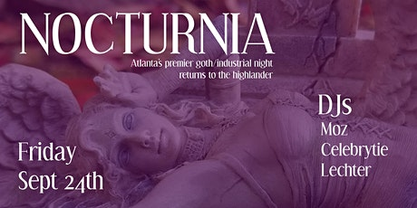 NOCTURNIA Returns- Atlanta's best goth dance night! $10 door tickets