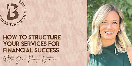 How to Structure Your Services for Financial Success tickets