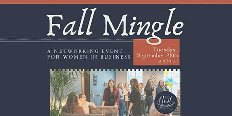 Fall Mingle, A Networking Event for Women in Business tickets