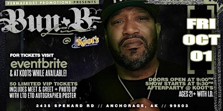 Bun B  of UGK Live in Anchorage AK tickets