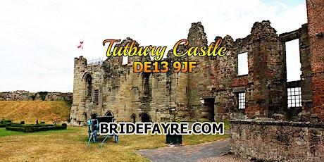 A Regal Tutbury Castle Late Summer Wedding Fayre tickets