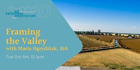 Framing the Valley: A Conversation with Ogrydziak & Lubell (EA 2021) tickets