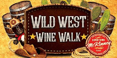 Wild West Wine Walk McKinney tickets