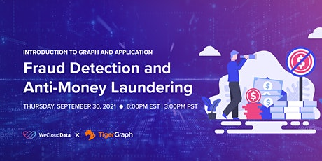 Introduction to Graph and Application: Fraud Detection and Anti-Money Laund tickets
