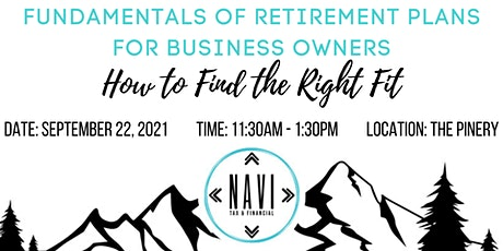 Fundamentals of Retirement Plans for Business Owners: How to Find the Right tickets