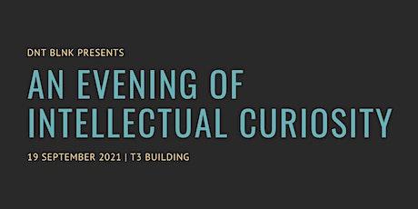 An Evening of Intellectual Curiosity tickets
