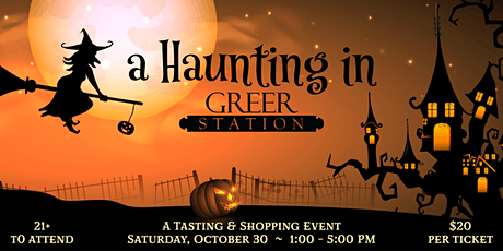 A Haunting in Greer Station ~ A Tasting & Shopping Event tickets