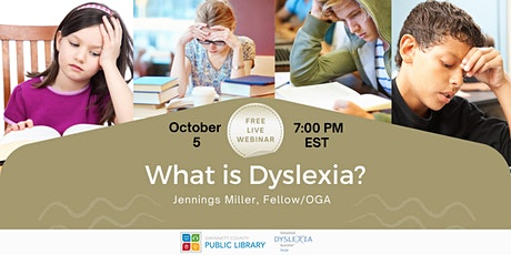 What is Dyslexia? tickets