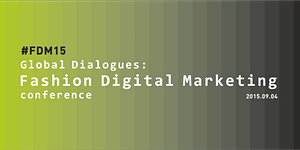 Global Dialogues: Fashion Digital Marketing conference