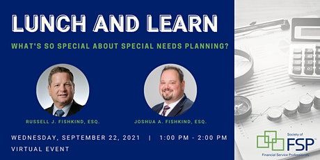 September 2021 Lunch and Learn: Challenges of Special Needs Planning tickets