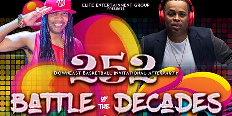 252 Battle of the Decades Celebrity Afterparty tickets