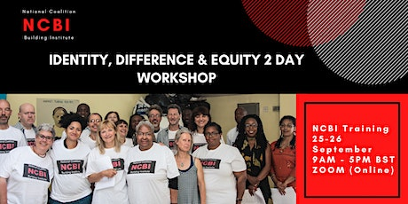NCBI Training: Identity, Difference & Equity- 2 Day Workshop tickets