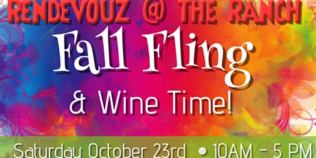 Rendezvouz @ The Ranch Fall Fling & Wine Time tickets