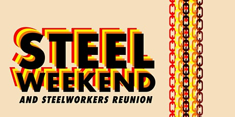 """Steelworkers Reunion Party """"Overtime Lunch"""" tickets"""