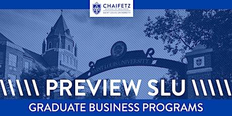 Preview SLU - Graduate Business Preview Night tickets