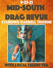 Mid-South Drag Revue Starring Darrell Thorne tickets