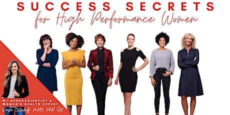 Science-based Success Secrets for High-performance Women tickets
