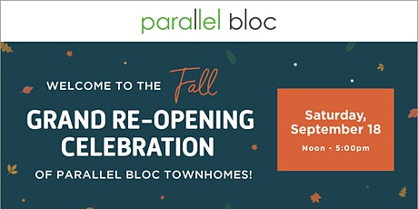 Parallel Bloc Fall Grand Re-Opening Celebration tickets