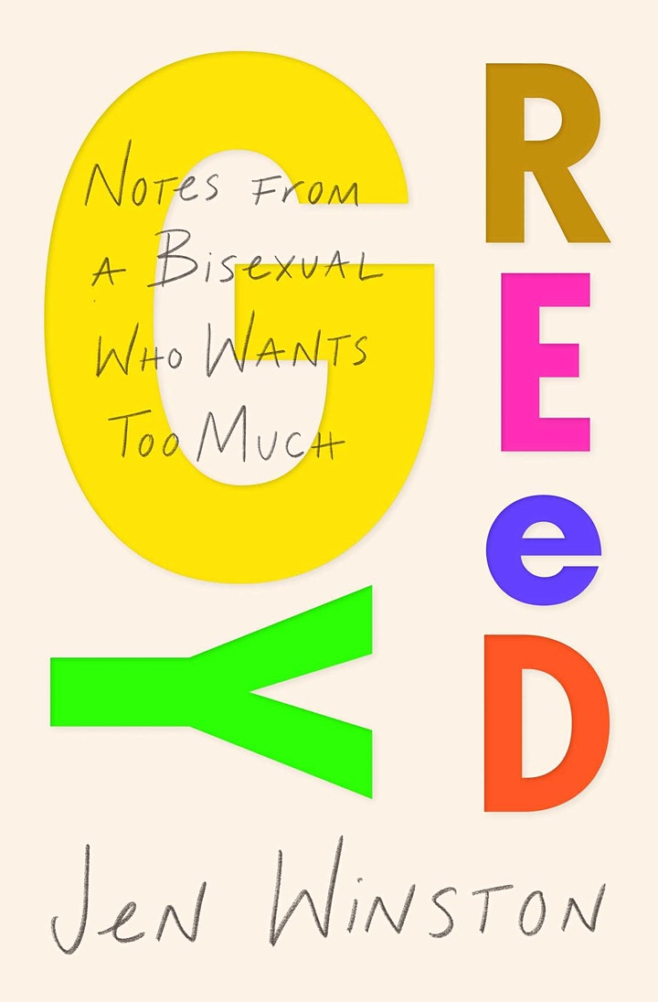 Jen Winston, GREEDY: NOTES FROM A BISEXUAL WHO WANTS TOO MUCH image