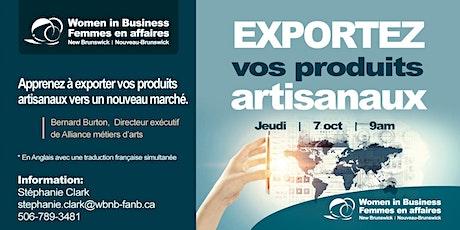 Exportez vos produits artisanaux billets