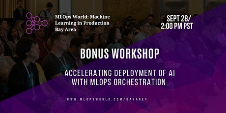 Accelerating Deployment of AI with MLOps Orchestration tickets