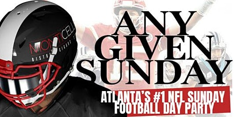 ANY GIVEN SUNDAYS - NFL FOOTBALL SUNDAY DAY PARTY @ MONTICELLO tickets
