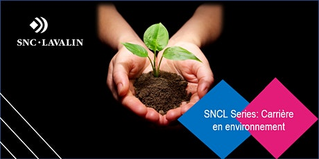 SNCL Series: Carrières en environnement billets