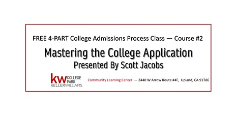 FREE 4-Part Series - Course #2: Mastering the College Application tickets