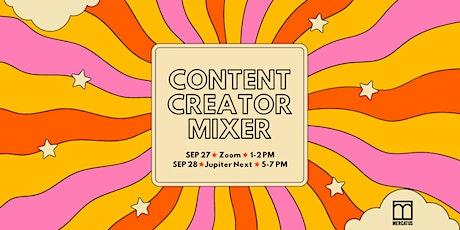 Content Creator Mixer tickets