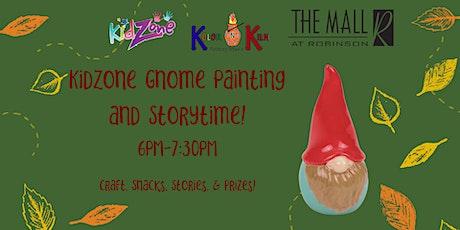 KidZone Gnome Painting and Storytime! tickets
