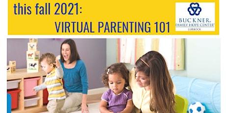 Buckner Family Hope Center Virtual Parenting 101 tickets