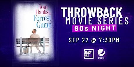 Throwback Movie Series: Forrest Gump tickets