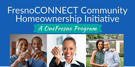 FresnoConnect First-Time Homebuyer Workshop tickets