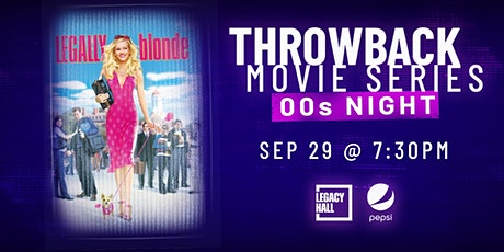 Throwback Movie Series: Legally Blonde tickets