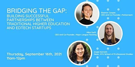 Bridging the Gap: Building Partnerships Between Higher Ed & EdTech Startups tickets