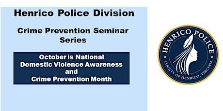 Crime Prevention Seminar Series: Domestic Violence Prevention tickets
