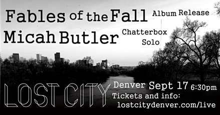 Lost City Live - Fables of the Fall with Micah Butler tickets