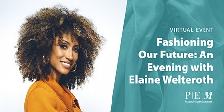 Fashioning Our Future: An Evening with Elaine Welteroth tickets