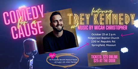 Comedy for a Cause Featuring Trey Kennedy tickets