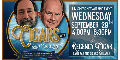 Cigars with Sal and Uncle Jay - A Business Networking Event tickets
