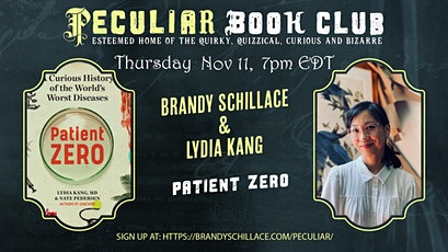Nov 11 at 7PM: Plague, Pandemic, Patient ZERO with Lydia Kang! tickets