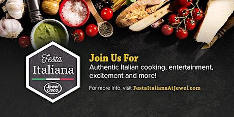 Festa Italiana at Jewel-Osco! - River Forest tickets